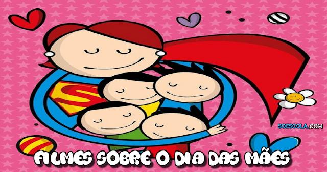 5 dicas de filmes para crianças sobre mães para o Dia das mães.