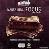 Masta Bell - Focus [ EP ]  [ Reap Hip Hop ]  (2o18)-[WWW.MUSICAVIVAFM.BLOGSPOT.COM]