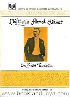 Fethi Tevetoğlu - Ahmed Hikmet Müftüoğlu (Türk büyükleri dizisi:10)