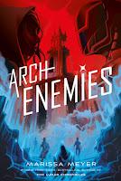 https://www.goodreads.com/book/show/35425827-archenemies