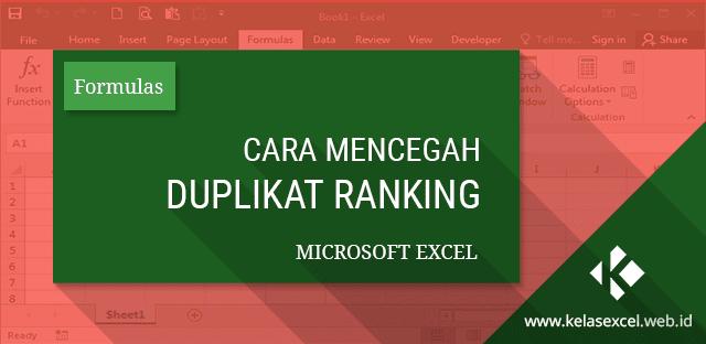Rumus Excel untuk Mencegah Ranking atau Peringkat Ganda pada Microsoft Excel