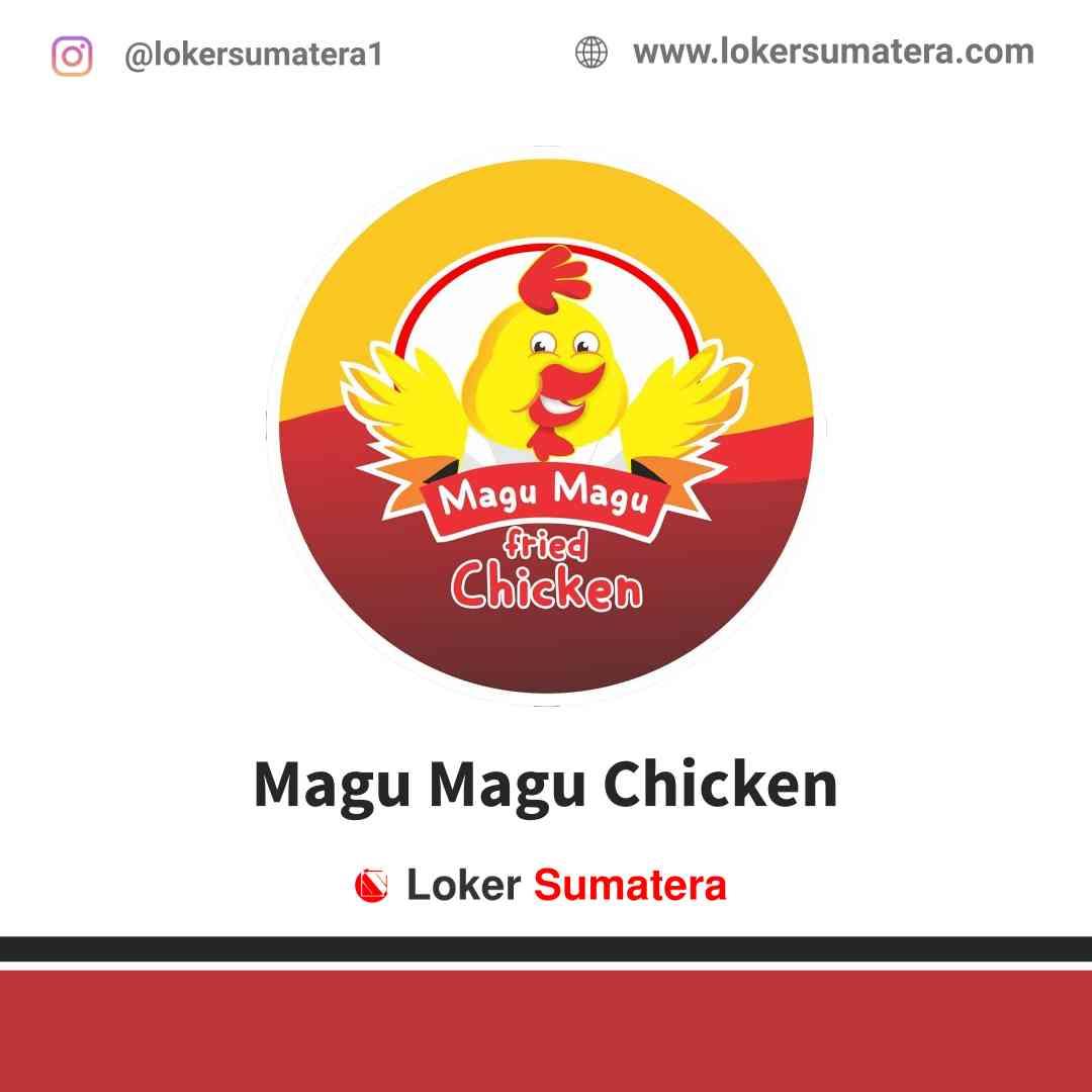 Lowongan Kerja Pangkal Pinang, Magu Magu Chicken Juli 2021