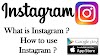 What is Instagram ? and how to use Instagram 2019 ?
