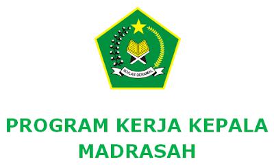 Program Kerja Kepala Madrasah MI, MTs, MA Tahun 2018
