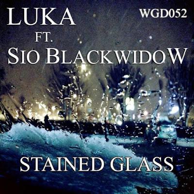 Luka feat. Sio Blackwidow - Stained Glass (Original Mix)
