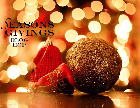 Seasons Givings Blog Hop & Giveaway