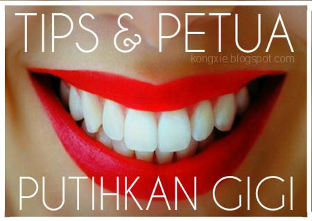 http://kongxie.blogspot.com/2016/04/tips-dan-petua-putihkan-gigi.html