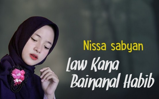 Download Lagu Law Kana Bainanal Habib mp3 Versi Penyanyi Indonesia
