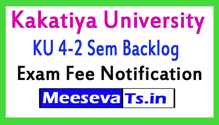 Kakatiya University B.Tech Exam Fee Notification 2017