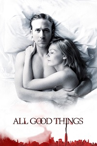 Watch All Good Things Online Free in HD