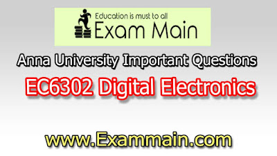 EC6302 Digital Electronics | Important  Questions | Question bank | Syllabus | Model and Previous Question papers | Download PDF