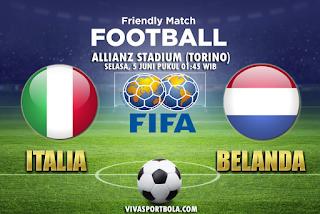 Prediksi Bola Italia vs Belanda 5 Juni 2018