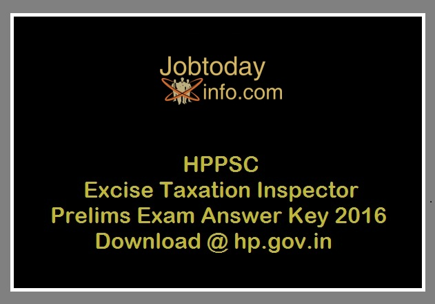 HPPSC-Excise-Taxation-Inspector-Prelims-Exam-Answer-Key-2016-Download-@-hp.gov_.in_