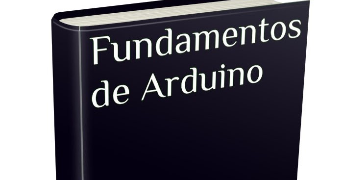 DESCARGAR FUNDAMENTOS DE ARDUINO