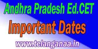 Andhra Pradesh AP Ed.Cet Important Dates APEd.Cet Important Dates