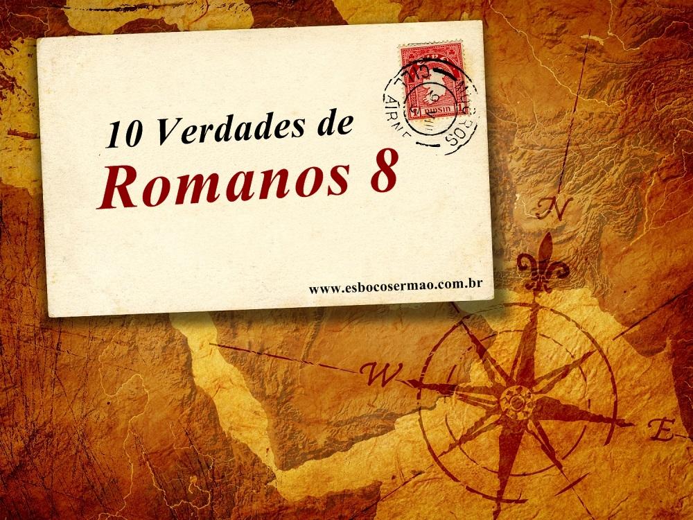 10 Verdades De Romanos 8