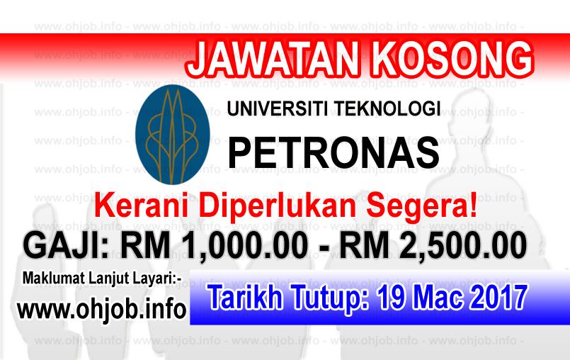 Jawatan Kerja Kosong UTP - Universiti Teknologi PETRONAS logo www.ohjob.info mac 2017