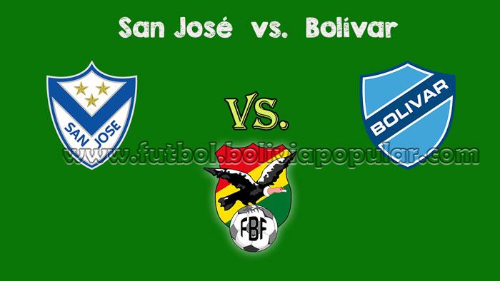 San José vs. Bolívar - En Vivo - Online - Torneo Clausura 2018