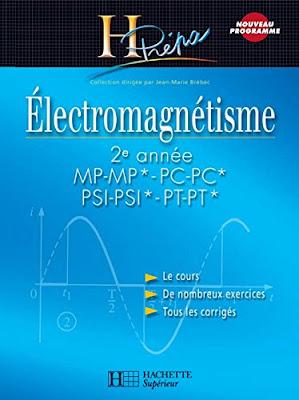 Électromagnétisme 2e année MP-MP*/PC-PC*/PSI-PSI*/PT-PT* - Cours avec exercices corrigés