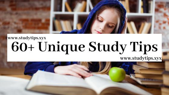 60+ unique study tips and hacks