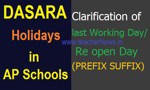 Dasara holidays 2018 in AP Schools – Clarification of last Working Day (PREFIX SUFFIX)