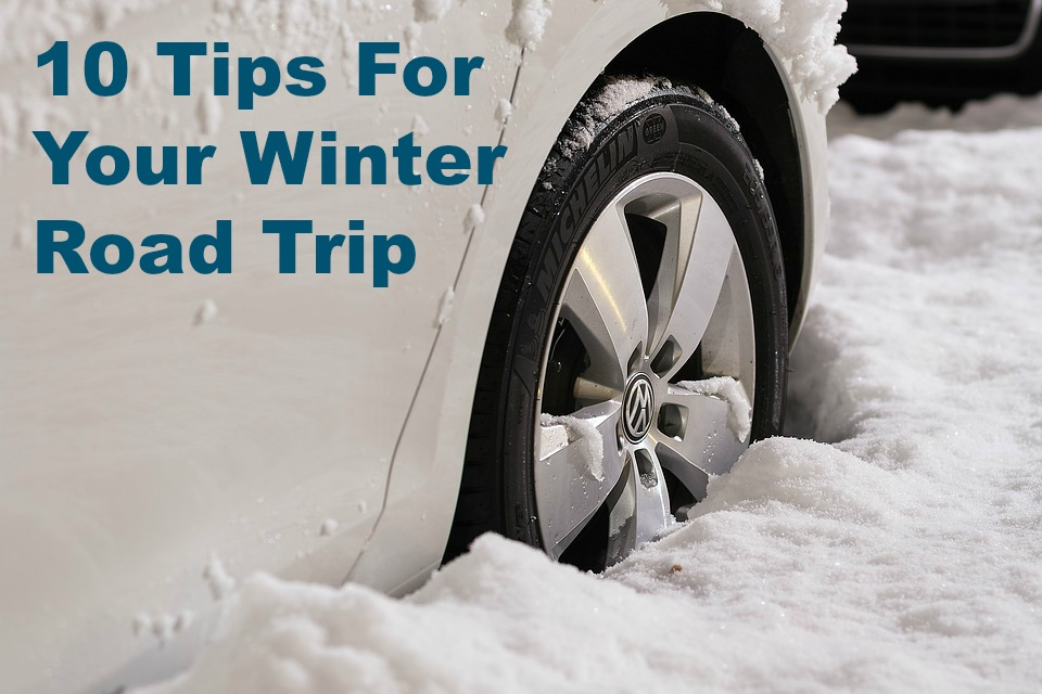 A Little Time And A Keyboard 10 Tips For Your Winter Road