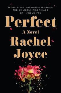 Book Review:  Perfect by Rachel Joyce