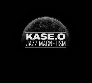 Kase O - Jazz Magnetism