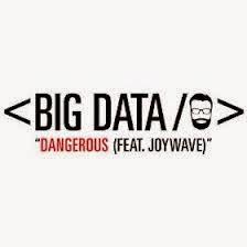 Big Data Ft Joywave Lyrics Dangerous