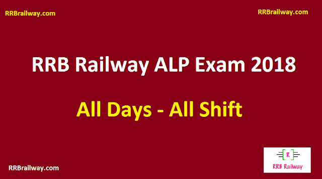 Railway RRB ALP Exam 2018 All Days All Shifts Analysis and Question Asked in Exam Download