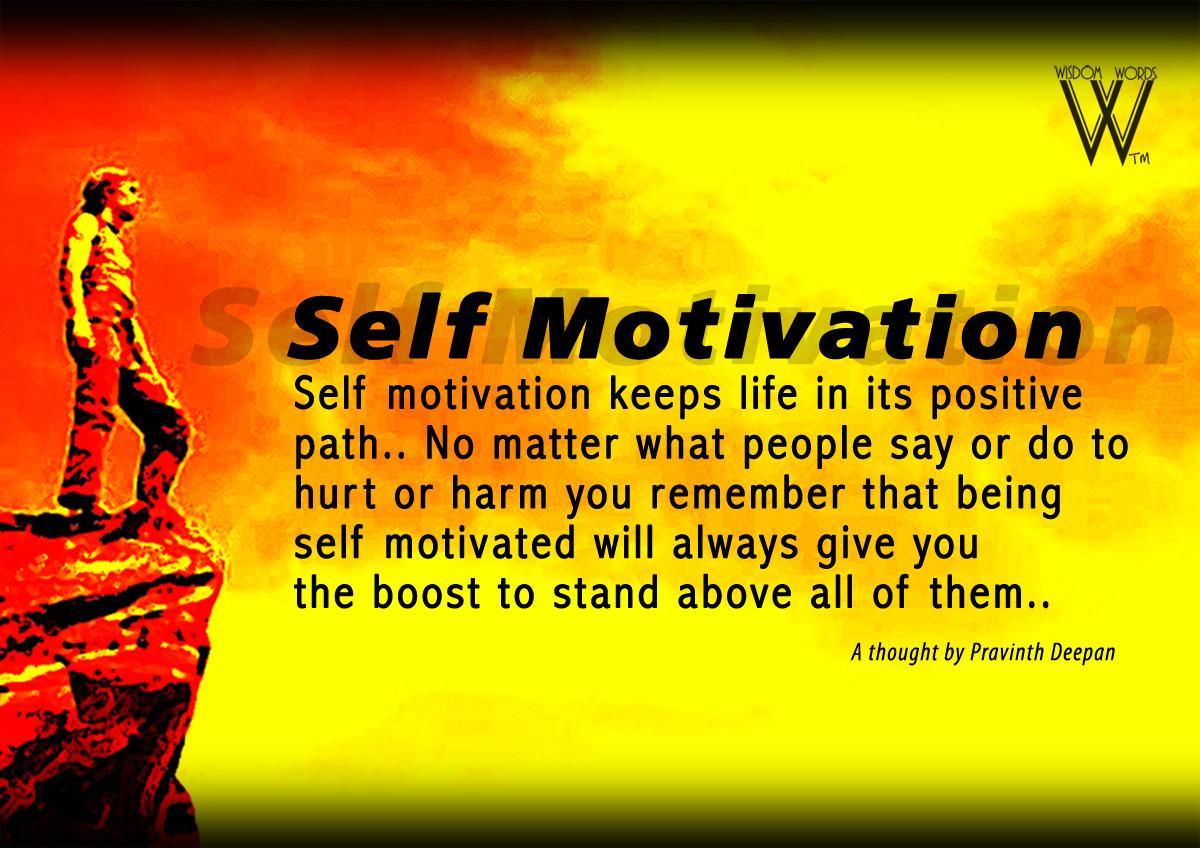 Wisdom Words: Self motivation