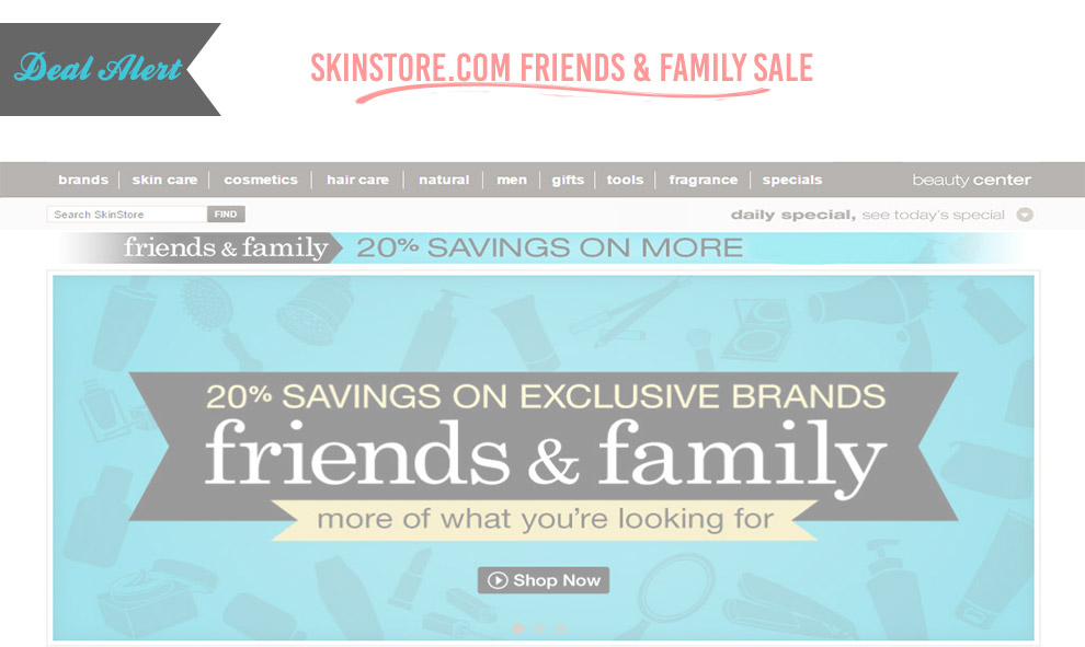 Deal Alert: Skinstore.com Friends and Family Sale