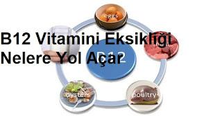 B12 Vitamini Eksikliği Nelere Yol Açar