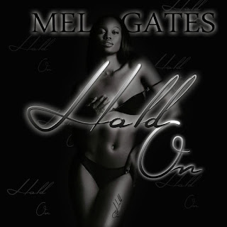 New Video: Mel Gates – Hold On