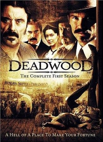 http://en.wikipedia.org/wiki/Deadwood_%28TV_series%29