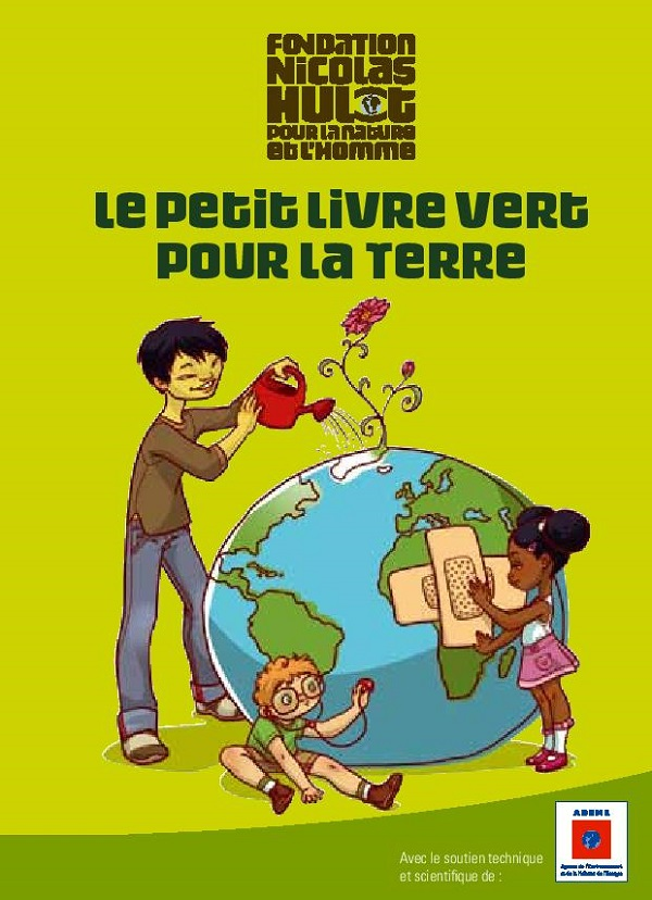 http://www.fondation-nicolas-hulot.org/sites/default/files/publications/petit-livre-vert.pdf