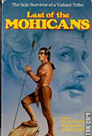 Last of the Mohicans 1977 Watch Online