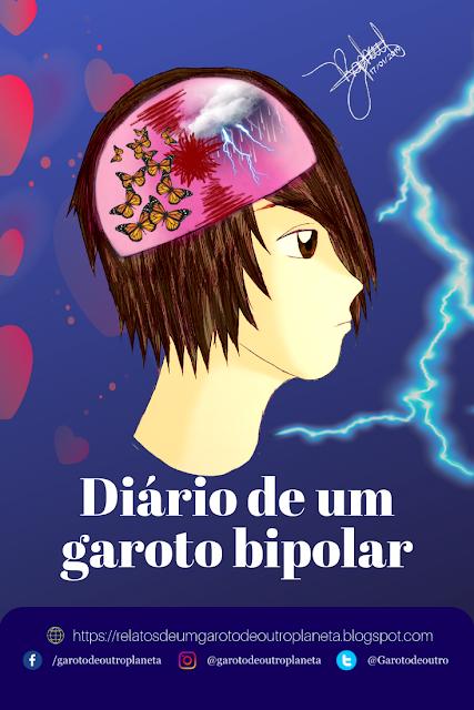Diário de um garoto depressivo bipolar (Reflexões)