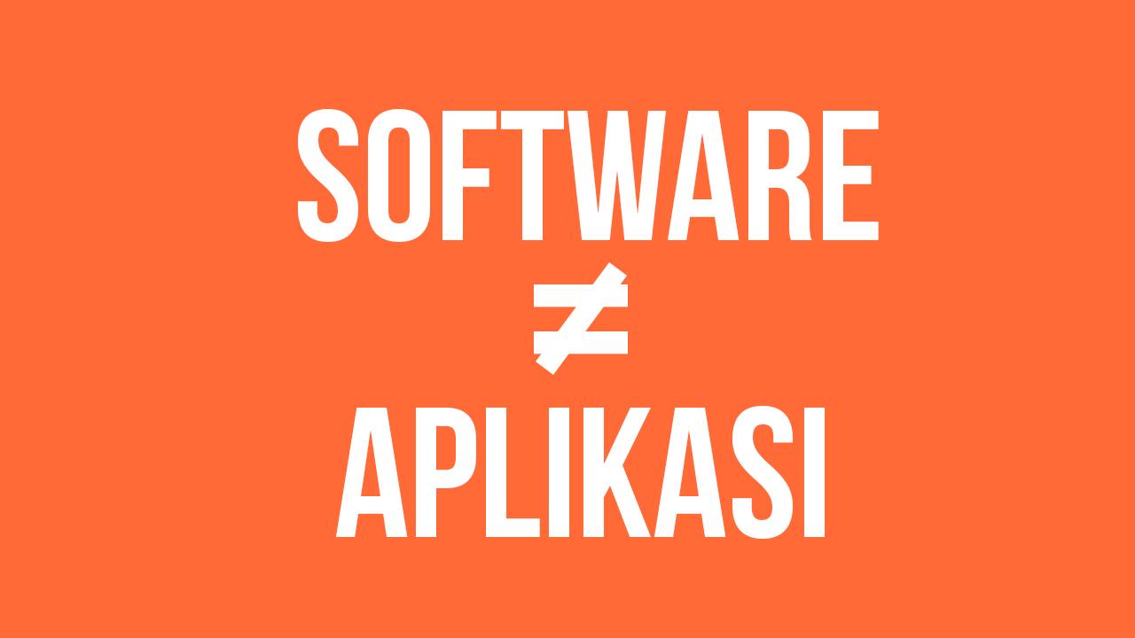 Hasil gambar untuk perbedaan software dan aplikasi