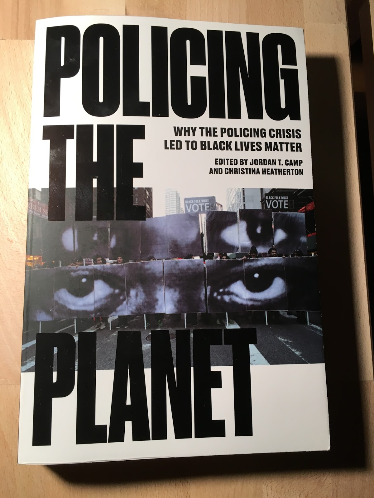 Why the Policing Crisis Led to Black Lives Matter Policing the Planet