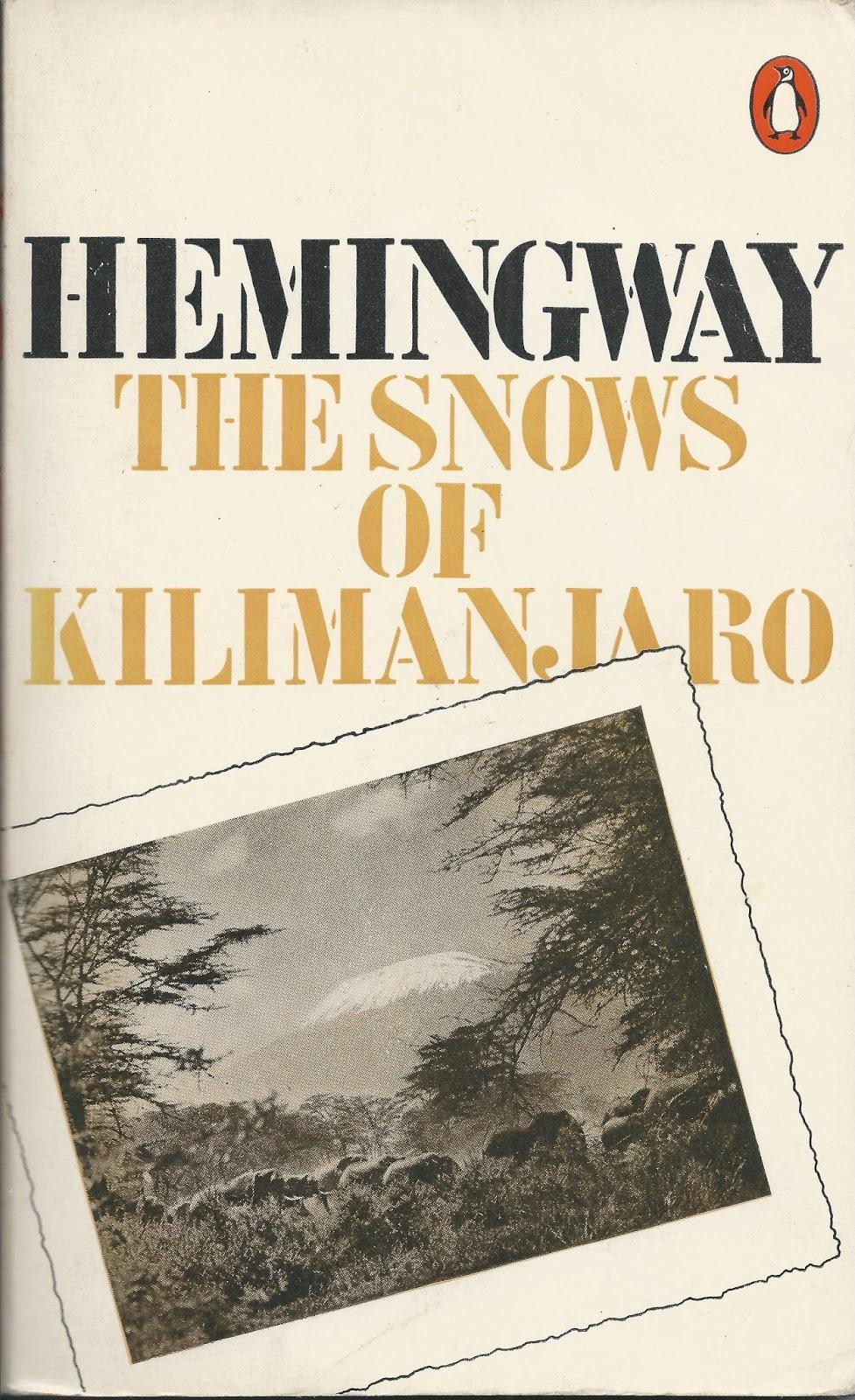 the snows of kilimanjaro essay