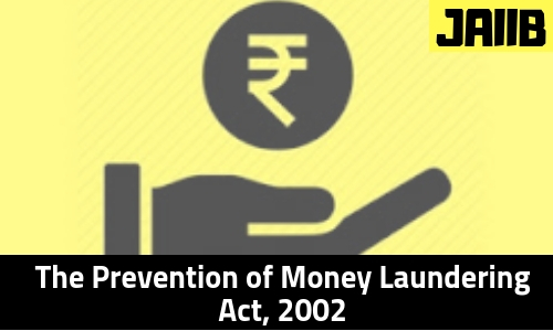 The Prevention of Money Laundering Act, 2002