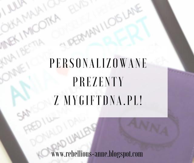 Personalizowane prezenty z MyGiftDna.pl!