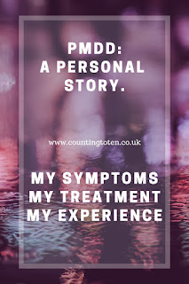 PMDD: A personal story. My symptoms, my treatment, my experience