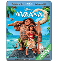 MOANA (2016) FULL 1080P HD MKV ESPAÑOL LATINO