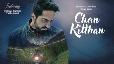 Chan Kittha: Ayushmann Khurana Guitar Chords and Strumming Pattern