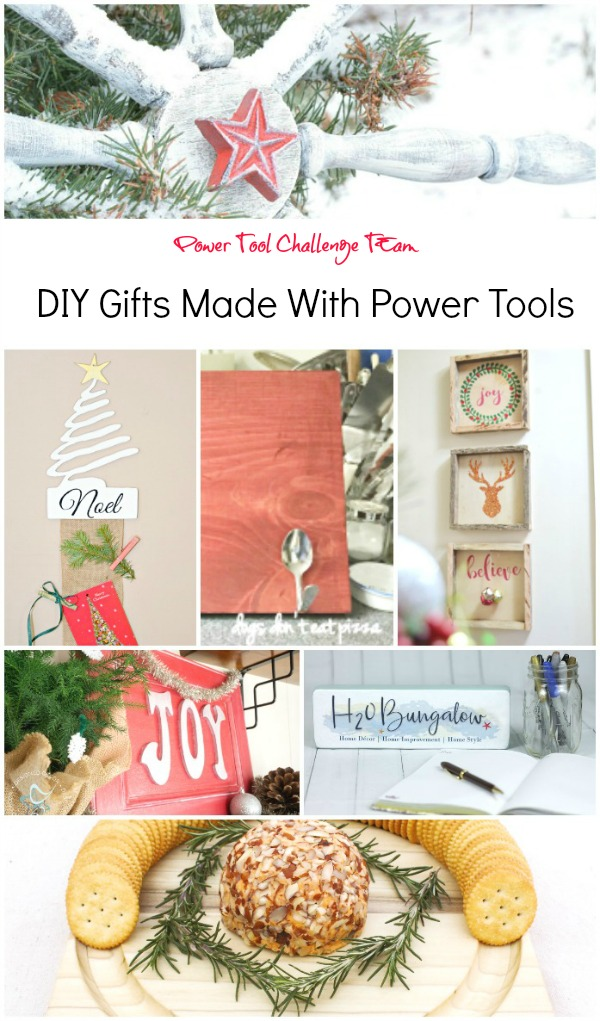 DIY gifts for the holidays made with power tools by the Power Tool Challenge Team.