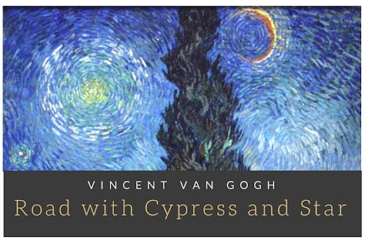 Road with Cypress and Star by Vincent Van Gogh - Indian Screw Up