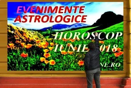 Astrologie horoscop luna iunie 2018