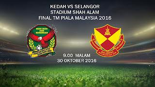 Kedah Vs Selangor Final Piala Malaysia 2016